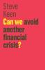 Steve Keen - Can We Avoid Another Financial Crisis? kunstwerk