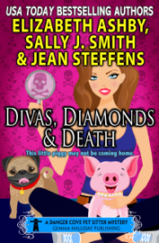 Divas, Diamonds & Death (a Danger Cove Pet Sitter Mystery) book