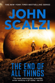 The End of All Things: Old Man's War Book 6