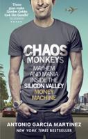 Antonio Garcia Martinez - Chaos Monkeys artwork