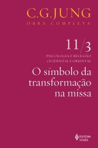 O símbolo da transformação na missa Book Cover