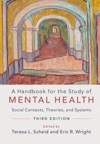 A Handbook For The Study Of Mental Health Third Edition