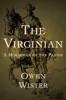 Owen Wister - The Virginian  artwork