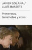 LluГs Basset & Javier Solana - Primaveras, terremotos y crisis (ColecciГіn Endebate) ilustraciГіn