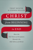 Christ from Beginning to End Book Cover