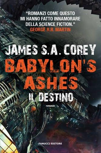 James S. A. Corey - Babylon's Ashes