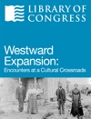 Westward Expansion Encounters At A Cultural Crossroads