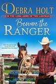 Beware the Ranger