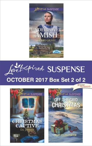 Debby Giusti, Liz Johnson & Mary Ellen Porter - Harlequin Love Inspired Suspense October 2017 - Box Set 2 of 2