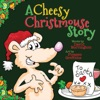 A Cheesy Christmouse Story