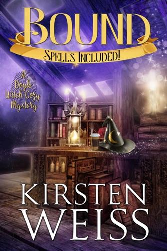 Bound - Kirsten Weiss - Kirsten Weiss