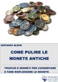 Come pulire le monete antiche