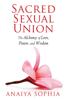 Anaiya Sophia - Sacred Sexual Union artwork