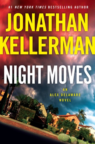 Night Moves - Jonathan Kellerman - Jonathan Kellerman