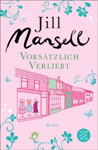 Jill Mansell - Vorsätzlich verliebt