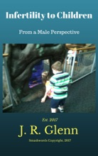 Infertility To Children: From A Male's Perspective