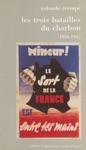 Les Trois Batailles Du Charbon 1936-1947