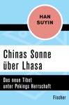 Chinas Sonne Ber Lhasa