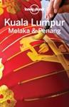 Kuala Lumpur Melaka  Penang Travel Guide
