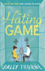 Sally Thorne - The Hating Game: 'The very best book to self-isolate with' Goodreads reviewer artwork