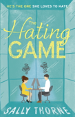 Download and Read Online The Hating Game: 'The very best book to self-isolate with' Goodreads reviewer