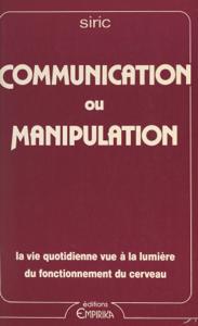 Communication ou manipulation : la vie quotidienne vue à la lumière du fonctionnement du cerveau La couverture du livre martien