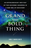 A Grand and Bold Thing