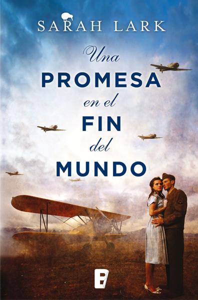 Una promesa en el fin del mundo (Trilogía de la Nube Blanca 4) por Sarah Lark