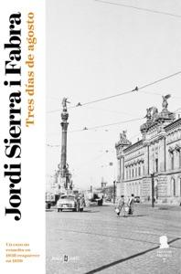 Tres días de agosto (Inspector Mascarell 7) Book Cover