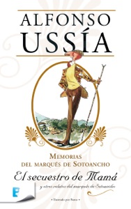 El secuestro de mamá (Marqués de Sotoancho) Book Cover