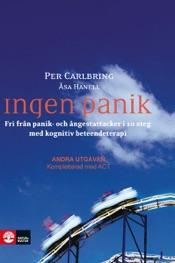 Download Ingen panik: Fri från panik- och ångestattacker i 10 steg med kognitiv beteendeterapi