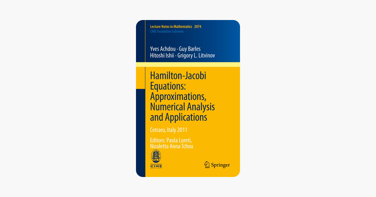 ‎Hamilton-Jacobi Equations: Approximations, Numerical Analysis and  Applications