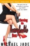 Serving His Hermaphrodite Boss