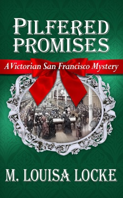 Pilfered Promises: A Victorian San Francisco Mystery pdf Download