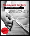 Abnehmen Mit Low-Carb