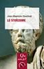 Le stoïcisme - Jean-Baptiste Gourinat
