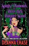 Spirits Diamonds And A Drive-thru Daiquiri Stand