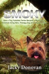 Smoky How A Tiny Yorkshire Terrier Became A World War II American Army Hero Therapy Dog And Hollywood Star