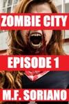 Zombie City Episode 1
