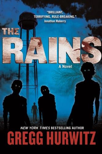 Gregg Hurwitz - The Rains