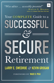 YOUR COMPLETE GUIDE TO A SUCCESSFUL AND SECURE RETIREMENT book