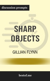 Sharp Objects: A Novel by Gillian Flynn PDF Download