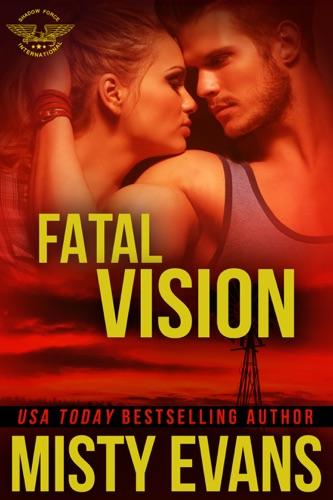 Misty Evans - Fatal Vision