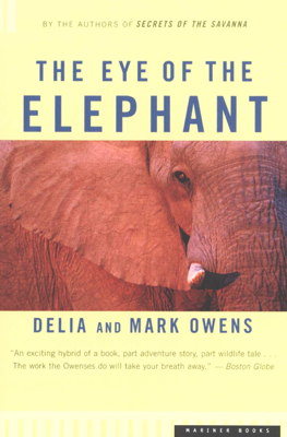The Eye of the Elephant - Mark Owens & Delia Owens book