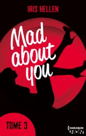 MAD ABOUT YOU - TOME 3