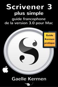 Scrivener 3 plus simple: guide francophone de la version 3.0 pour Mac La couverture du livre martien
