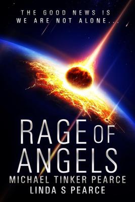Rage of Angels - Michael Tinker Pearce & Linda Pearce book