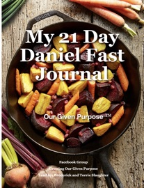 My 21 Day Daniel Fast Journal By Torrie Broderick Slaughter