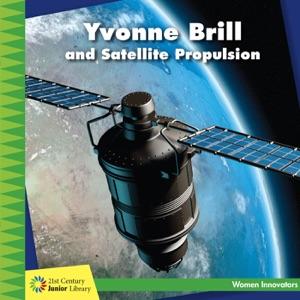 Yvonne Brill and Satellite Propulsion