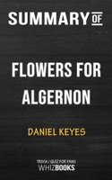 Summary of Flowers for Algernon by Daniel Keyes  Trivia/Quiz for Fans